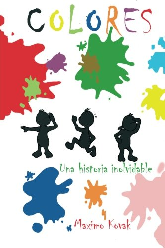 Colores: UNA Historia Inolvidable