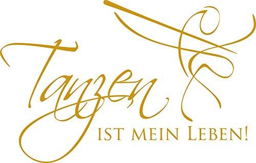 GRAZDesign 600061_57_820 Wandtattoo Spruch Tanzen ist Mein Leben | Wand-Aufkleber Wohnzimmer | Tattoo in 47 Farben (89x57cm//820 Mustard)