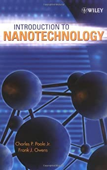Introduction to Nanotechnology: Selected Topics di [Poole Jr., Charles P., Owens, Frank J.]