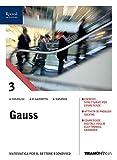 Gauss. Corso di matematica. Con quaderno amministrazione finanza e marketing. Per il secondo biennio e il quinto anno degli Ist. tecnici. Con e-book. Con espansione online: 3