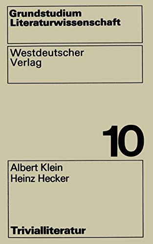Trivialliteratur (Grundstudium Literaturwissenschaft ; Bd. 10) (German Edition)