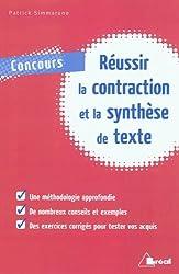 Réussir la contraction et la synthèse de textes