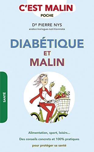 Diabétique et malin par Pierre Nys (Dr)