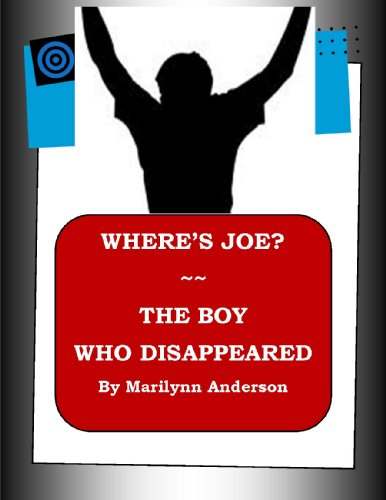 WHERE'S JOE?  ~~ THE BOY WHO DISAPPEARED ~~ Science Fiction ~~ Easy Chapter Books for Older Kids ~~ Second Grade Vocabulary:  Interest Level Grades 5 and UP