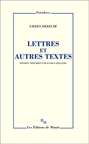Lettres et autres textes par Gilles Deleuze