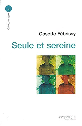 Seule et sereine par Cosette Febrissy