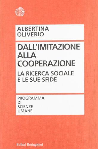 Dall'imitazione alla cooperazione. La ricerca sociale e le sue sfide
