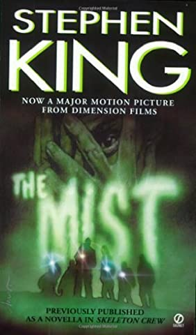 The Mist Stephen King - The Mist by Stephen King