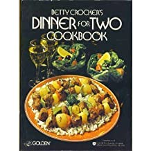 Betty Crocker's Dinner For Two Cookbook by Betty Crocker (1977-08-01)