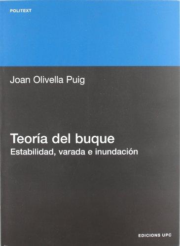 Descargar Libro Teoría del buque. Estabilidad, varada, e inundación (Politext) de Joan Olivella Puig