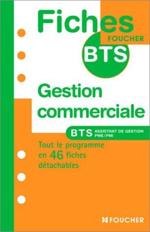 Gestion commerciale : BTS Assistant de gestion PME/PMI