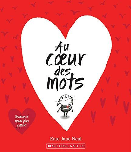 Au Coeur Des Mots par  Kate Jane Neal