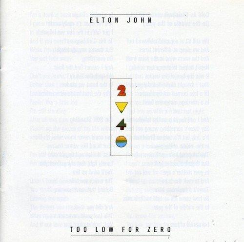 Elton John: Too Low for Zero (Audio CD)