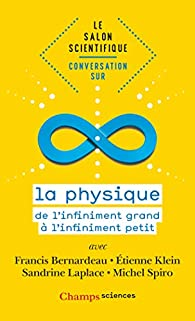 Le salon scientifique. Conversation sur la physique par Étienne Klein