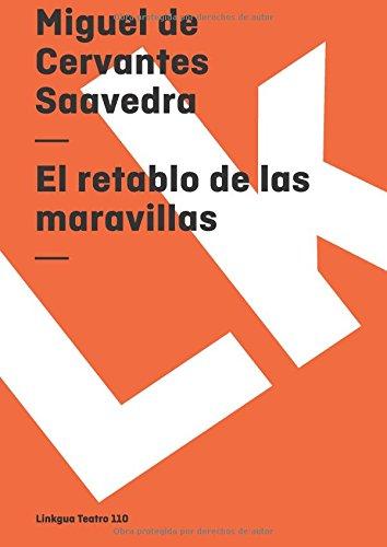 El Retablo de las Maravillas (Teatro) por Miguel de Cervantes Saavedra