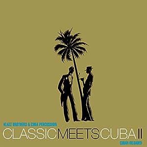 Classic Meets Cuba II