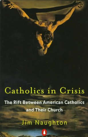 Catholics in Crisis: The Rift Between American Catholics And Their Church