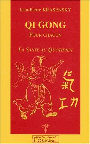 Qi-gong pour chacun. La santé au quotidien
