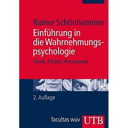PDF] Einführung in die Wahrnehmungspsychologie: Sinne - Körper ...