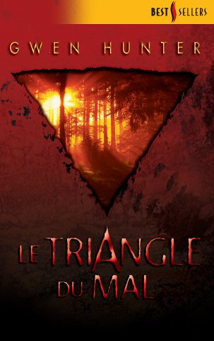 Le triangle du mal par Gwen Hunter