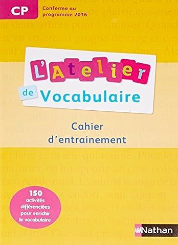 L'Atelier de Vocabulaire CP Cahier