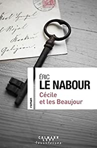 Cécile et les Beaujour par Eric Le Nabour