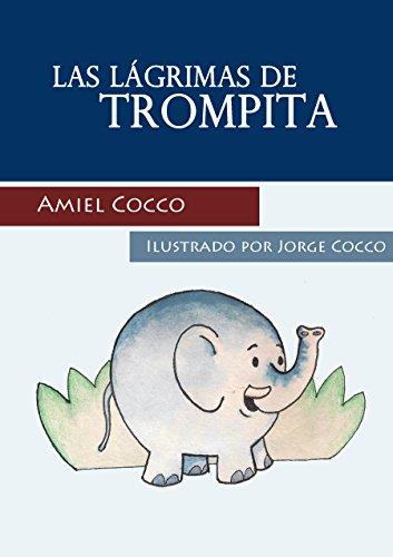 Las Lágrimas de Trompita por Amiel Cocco