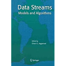 [(Data Streams : Models and Algorithms)] [Edited by Charu C. Aggarwal] published on (November, 2014)