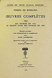 Oeuvres complètes : Les Hymnes de 1555 - Le Second Livre des hymnes de 1556