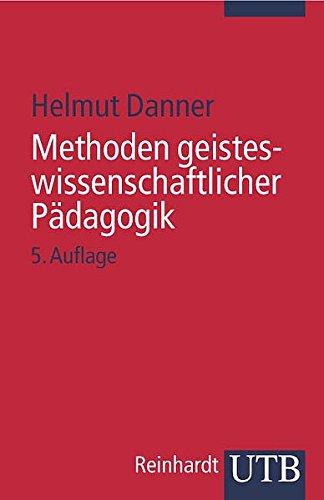 Methoden geisteswissenschaftlicher Pädagogik Danner 8