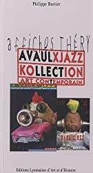 A VAULX JAZZ KOLLECTION petit traité d'art contemporain