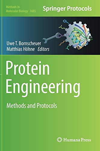 Protein Engineering: Methods and Protocols (Methods in Molecular Biology (1685), Band 1685)