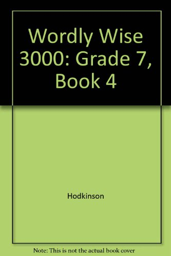 Wordly Wise 3000: Grade 7, Book 4