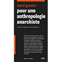 Pour une anthropologie anarchiste