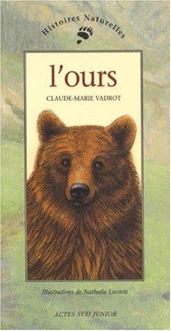 L'Ours par Claude-Marie Vadrot