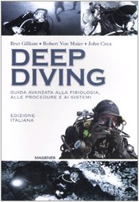 Deep diving. Guida avanzata alla filosofia, alle procedure e ai sistemi