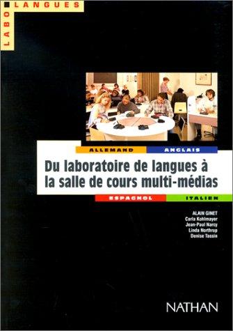 Du laboratoire de langues à la salle de cours multi-médias: De la recherche à la mise en pratique