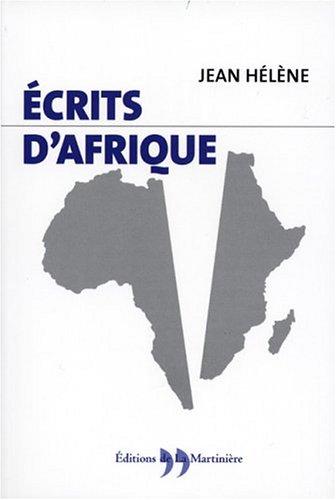 Ecrits d'Afrique par Jean Hélène