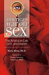 America's War on Sex (Sex, Love and Psychology)