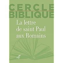 La lettre de saint Paul aux Romains (Cercle biblique)
