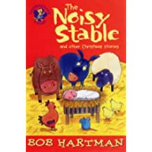 The Noisy Stable: And Other Christmas Stories (Lion Storyteller)