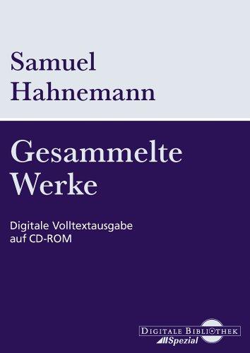 Samuel Hahnemann, Gesammelte Werke. CD-ROM für Windows 95/98/2000/Me/XP/NT.