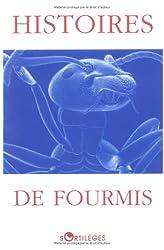 Histoires de fourmis