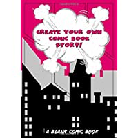 Create Your Own Comic Book Story!: A Blank Comic Book - [City Pink]