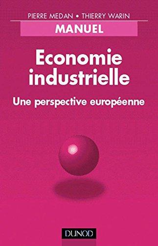 Économie industrielle par Medan, Medain
