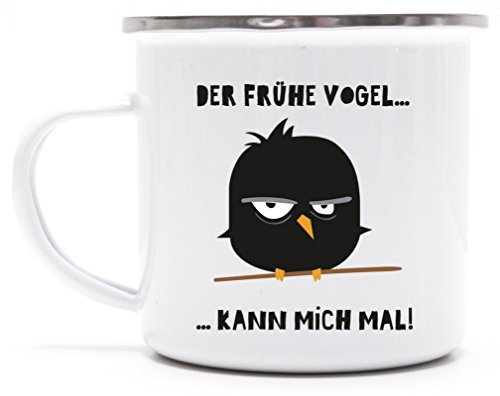 Lustige Büro bedruckte Metalltasse Emaille Camping Tasse mit Spruch Motiv Tasse Mad Bird - der frühe Vogel, Größe: onesize,weiß/silber