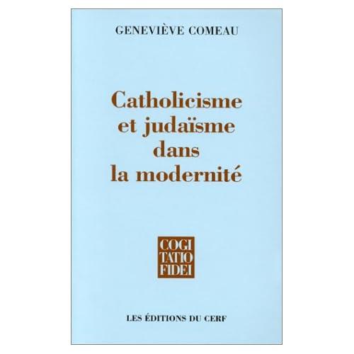 Catholicisme et Judaïsme dans la modernité