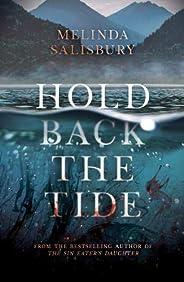Hold Back The Tide