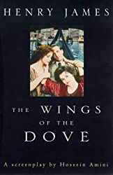 The Wings of the Dove: A Screenplay
