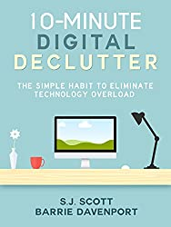 10-Minute Digital Declutter: The Simple Habit to Eliminate Technology Overload (English Edition)